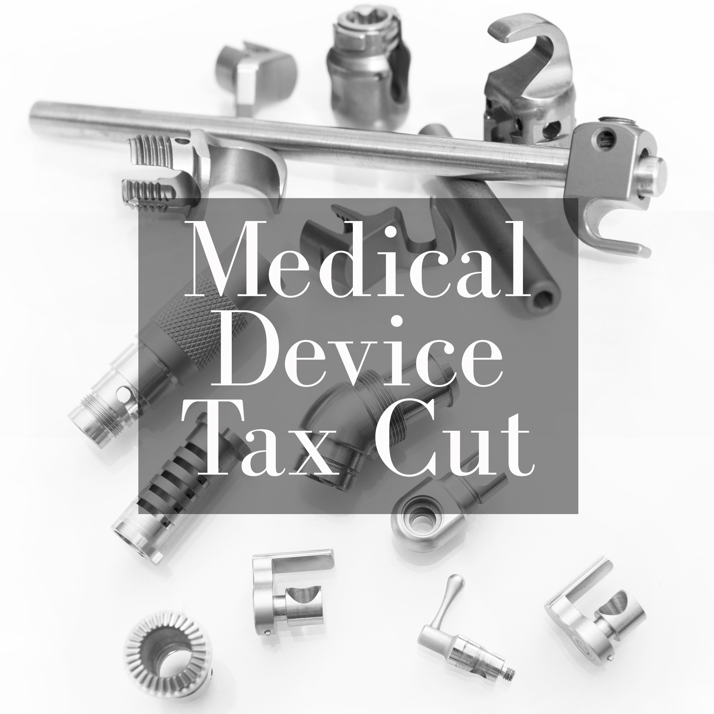 Congress Suspends Medical Device Tax
